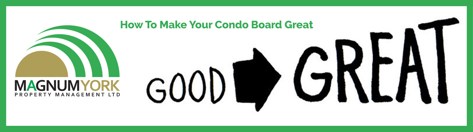 how to make your condo board great again condominium